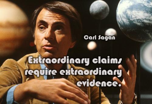Sagan Meme: Extraordinary Claims Require Extraordinary Evidence