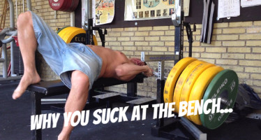 Why You Suck at the Bench Press