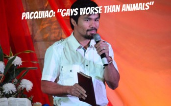 Manny Pacquiao: Gays Worse Than Animals