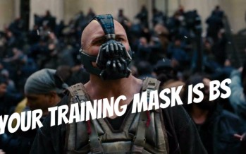 Your Training Mask is BS